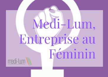 Medi-Lum, entreprise au féminin